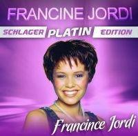 Cover Francine Jordi - Schlager Platin Editon