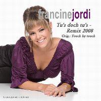 Cover Francine Jordi - Tu's doch tu's