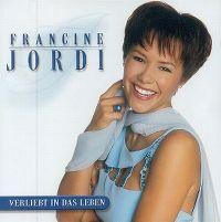 Cover Francine Jordi - Verliebt in das Leben