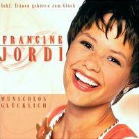 Cover Francine Jordi - Wunschlos glücklich