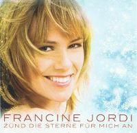 Cover Francine Jordi - Zünd die Sterne für mich an