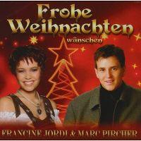 Cover Francine Jordi & Marc Pircher - Frohe Weihnachten wünschen Francine Jordi & Marc Pircher
