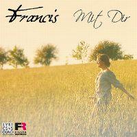 Cover Francis - Mit Dir