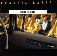 Cover Francis Cabrel - Encore et encore