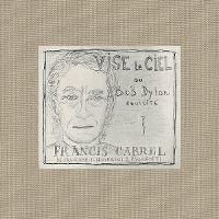 Cover Francis Cabrel - Vise le ciel ou Bob Dylan revisité