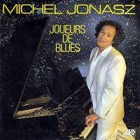 Cover Francis Cabrel / Michel Jonasz / Catherine Lara / Maxime Le Forestier / Maurane / Alain Souchon / Zazie - Joueurs de blues