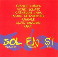 Cover Francis Cabrel / Michel Jonasz / Catherine Lara / Maxime Le Forestier / Maurane / Alain Souchon / Zazie - Sol en si