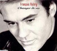 Cover François Valéry - Changer de vie