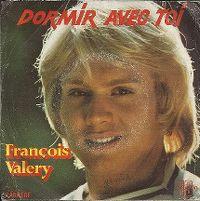 Cover François Valéry - Dormir avec toi