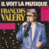 Cover François Valéry - Il voit la musique
