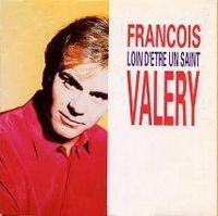 Cover François Valéry - Loin d'être un saint