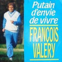 Cover François Valéry - Putain d'envie de vivre