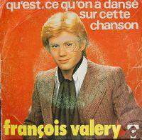 Cover François Valéry - Qu'est-ce qu'on a dansé sur cette chanson