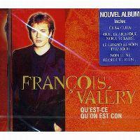 Cover François Valéry - Qu'est-ce qu'on est con