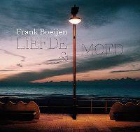 Cover Frank Boeijen - Liefde & moed