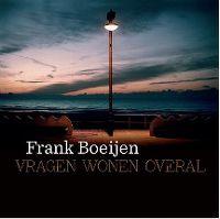 Cover Frank Boeijen - Vragen wonen overal
