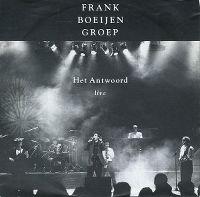 Cover Frank Boeijen Groep - Het antwoord (Live)