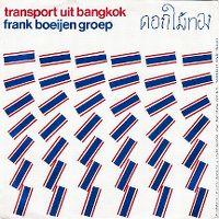 Cover Frank Boeijen Groep - Transport uit Bangkok