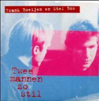 Cover Frank Boeijen & Stef Bos - Twee mannen zo stil