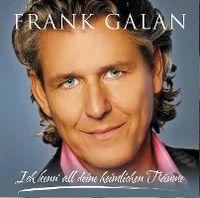 Cover Frank Galan - Ich kenn' all Deine heimlichen Träume