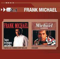 Cover Frank Michael - 2 In 1: Toutes les femmes sont belles / Croon