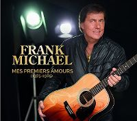 Cover Frank Michael - Mes premiers amours (1975-1985)
