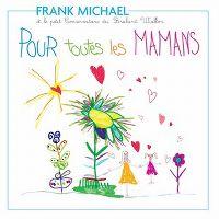 Cover Frank Michael - Pour toutes les mamans