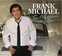 Cover Frank Michael - Toi, l'amour et moi