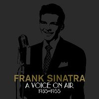Cover Frank Sinatra - A Voice On Air 1935-1955