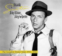 Cover Frank Sinatra - Anytime, Anywhere - The Complete Master Takes 1953-1956