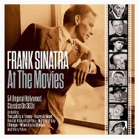 Cover Frank Sinatra - At The Movies - 54 Original Hollywood Classics
