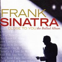 Cover Frank Sinatra - Close To You - The Ballad Album