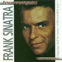 Cover Frank Sinatra - Forevergold: Long Ago And Far Away - Embraceable You