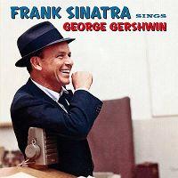 Cover Frank Sinatra - Frank Sinatra Sings George Gershwin