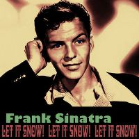 Cover Frank Sinatra - Let It Snow! Let It Snow! Let It Snow!
