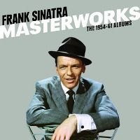 Cover Frank Sinatra - Masterworks - The 1954-61 Albums