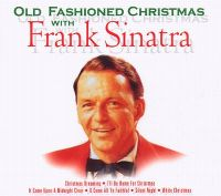 Cover Frank Sinatra - Old Fashioned Christmas With Frank Sinatra