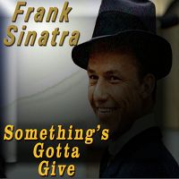 Cover Frank Sinatra - Something's Gotta Give