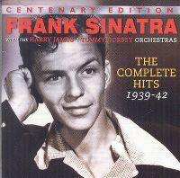 Cover Frank Sinatra - The Complete Hits 1939-1942