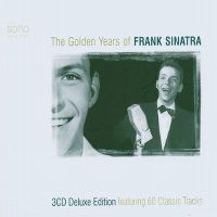 Cover Frank Sinatra - The Golden Years Of Frank Sinatra - Soho