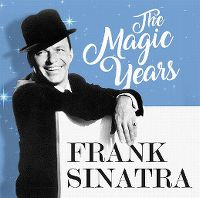 Cover Frank Sinatra - The Magic Years