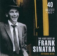 Cover Frank Sinatra - The Very Best Of Frank Sinatra - 40 Greatest Hits