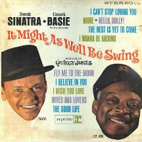 Cover Frank Sinatra / Count Basie And His Orchestra - It Might As Well Be Swing