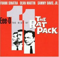 Cover Frank Sinatra / Dean Martin / Sammy Davis, jr. - Eee-O 11 - The Best Of The Rat Pack