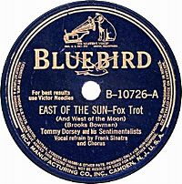 Cover Frank Sinatra / Tommy Dorsey And His Sentimentalists - East Of The Sun (And West Of The Moon)