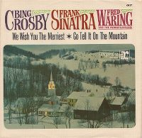 Cover Frank Sinatra, Bing Crosby & Fred Waring - We Wish You The Merriest