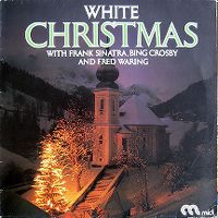 Cover Frank Sinatra, Bing Crosby & Fred Waring - White Christmas