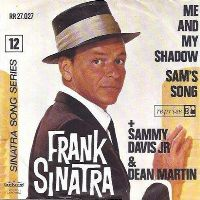 Cover Frank Sinatra & Sammy Davis, Jr. & Dean Martin - Me And My Shadow
