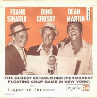Cover Frank Sinatra with Dean Martin And Bing Crosby - The Oldest Established (Permanent Floating Crap Game In New York)