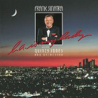 Cover Frank Sinatra with Quincy Jones & Orchestra - L.A. Is My Lady